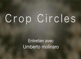 Entretien avec Umberto Molinaro sur les Crop Circles