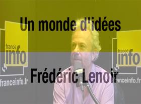 Frédéric Lenoir - Le bonheur c est aimer la vie
