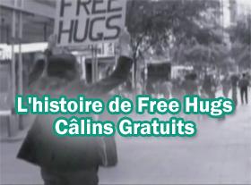 L histoire des Free Hugs / Câlins Gratuits