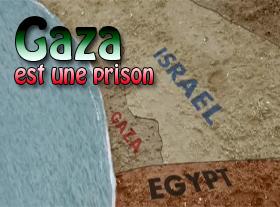 Gaza est une prison !