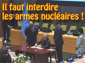Il faut Interdire les Armes Nucleaires !