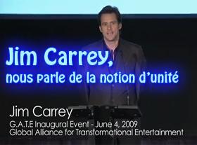Jim Carrey, nous parle de la notion d unité