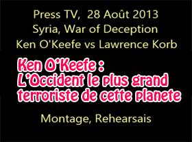 Ken O Keefe - LOccident le plus grand terroriste de cette planète !