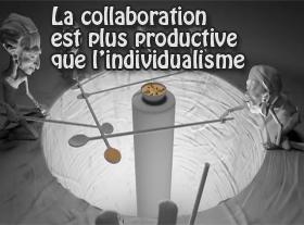 La collaboration est plus productive que l individualisme