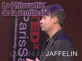 La philosophie de la gentillesse - Emmanuel Jaffelin