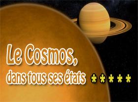 Le Cosmos dans tous ses états