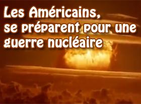 Les Américains se préparent pour une guerre nucléaire