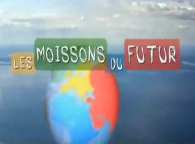 Les moissons du futur - L agriculture alternative