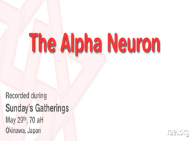Maitreya Raël - The Alpha Neuron