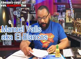 Manuel Valls aka El Blancos, premier ministre !