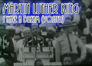 Martin Luther King - I have a dream (vostfr)