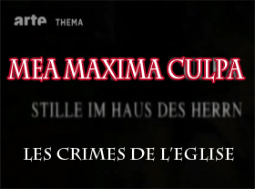Mea Maxima Culpa - Les Crimes de l Eglise Catholique