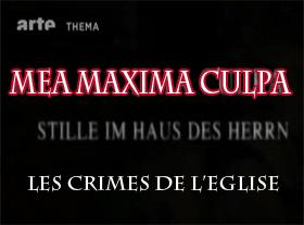 Mea Maxima Culpa - Les Crimes de l Eglise Catholique