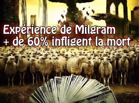 Expérience de Milgram - + de 60% infligent la mort