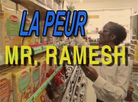 Mr. Ramesh - La peur