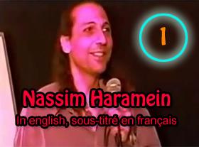 Nassim Haramein - In english, sous-titré en français