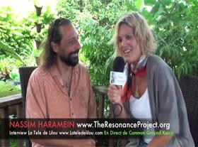 Nassim Haramein intervieuwé par Lilou