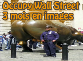 Occupy Wall Street - 3 mois en images