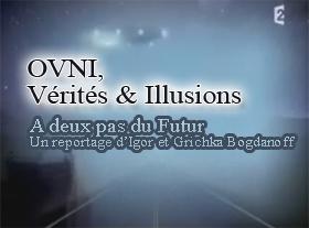 Ovnis - Vérités & Illusions