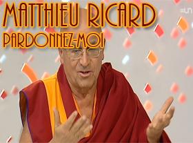 Matthieu Ricard - Pardonnez-moi