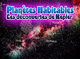 Planètes Habitables - Les Découvertes de Kepler