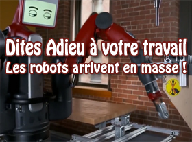 Dites adieu à votre travail, les robots arrivent en masse !