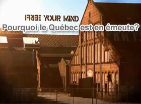 Pourquoi le Québec est en émeute ?