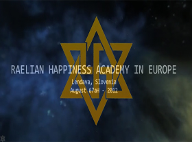 Raelian Happiness Academy Europe - 2012