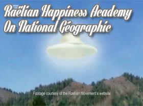 Raëlian Happiness Academy On National Geographic