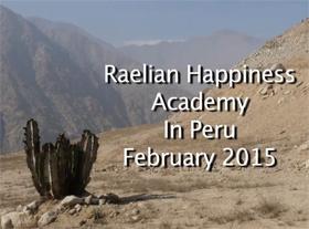 Raelian Happiness Academy in Peru 2015
