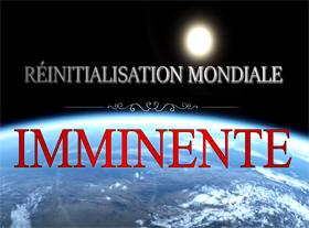 Réinitialisation Mondiale Imminente