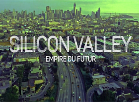 Silicon Valley - Empire du futur