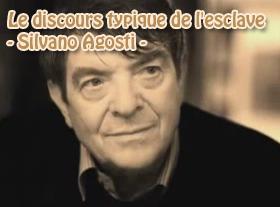Le discours typique de l esclave - Silvano Agosti -