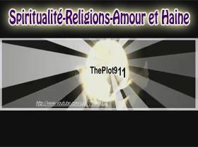 Spiritualité - Religions - Amour et Haine