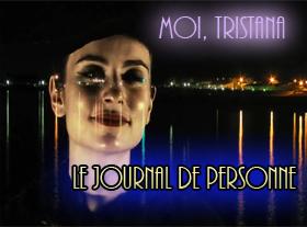 Moi, Tristana