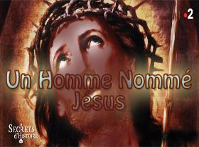 Un Homme Nommé Jésus