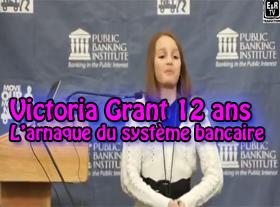 Victoria Grant - L arnaque du système bancaire