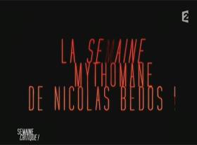 Nicolas Bedos - La semaine mytho