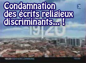 Condamnation des écrits religieux discriminants !