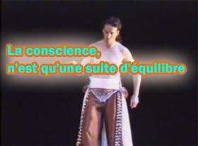 La conscience n est qu une suite d équilibres... !