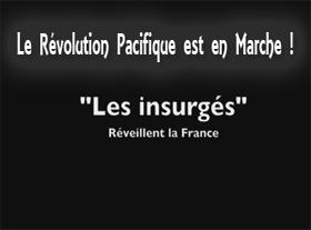 La Revolution Pacifique est en Marche en France...