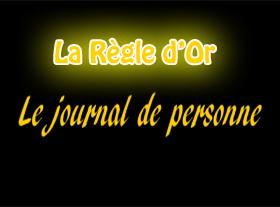 Le Journal de Personne - La Règle d Or