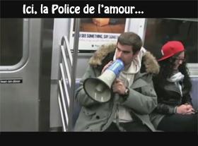 Ici, la Police de l amour... !