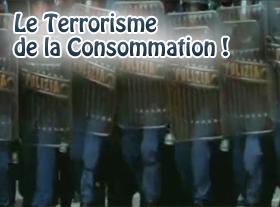 Le terrorisme de la consommation
