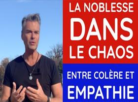 Éric Remacle - La Noblesse dans le Chaos, entre Colère et Empathie