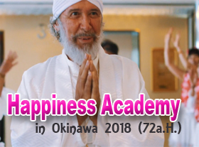 HAPPINESS ACADEMY in OKINAWA 2018 (72a.H.)