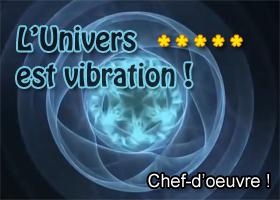 L univers est vibration