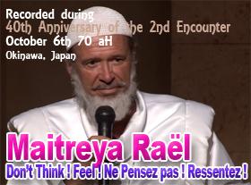 Maitreya Rael - Don t Think Feel! - Ne Pensez pas ! Ressentez !