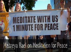 Maitreya Rael on Meditation for Peace
