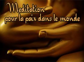 Méditation pour la Paix dans le Monde